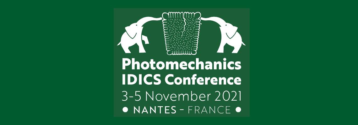 7th PhotoMechanics iDICs conference – Nantes – 3 au 5 novembre 2021